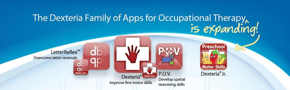 The Dexteria Family of Apps for Occupational Therapy